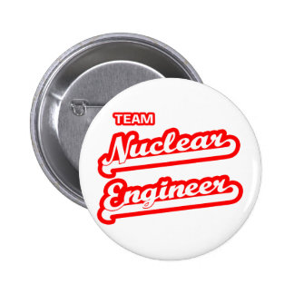 Team Nuclear Engineer Pinback Buttons
