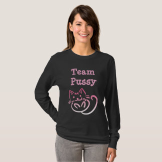 """Team Pussy"" Anti Trump Slogan Shirt"