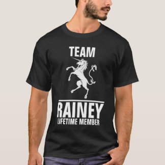 Team Rainey lifetime member T-Shirt