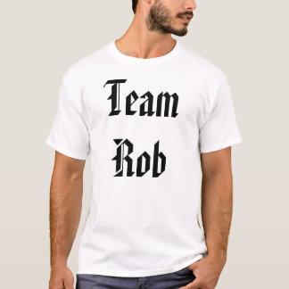 Team Rob T T-Shirt
