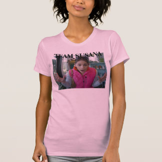 TEAM SUSANA T-Shirt