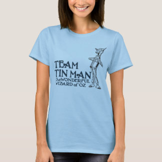 Team Tin Man, AKA Nick Chopper, The Tin Woodman T-Shirt