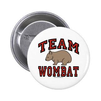 Team Wombat III Pinback Buttons