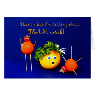 TEAM WORK - ENCOURAGEMENT - PRAISE CARD