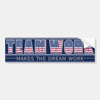 Team Work Makes the Dream Work Americana Edition Bumper Sticker