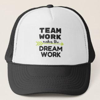 Team Work Makes the Dream Work Trucker Hat