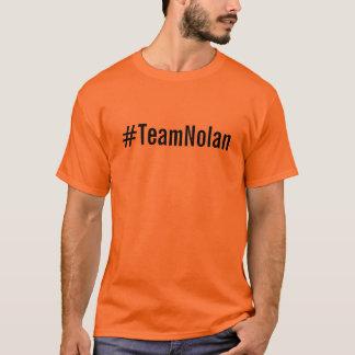 #TeamNolan Tee