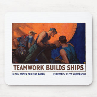 Teamwork Builds Ships Mouse Pad