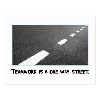 Teamwork is a one way street postcard