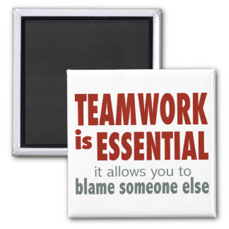 Teamwork is Essential Square Magnet