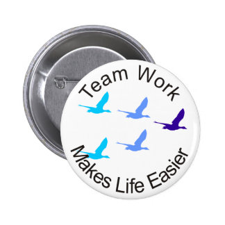 Teamwork Makes Life Easier Pins