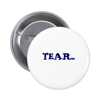 TEAR... 6 CM ROUND BADGE