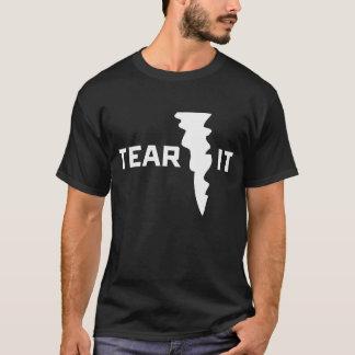 Tear it dark T-Shirt