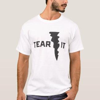Tear it T-Shirt