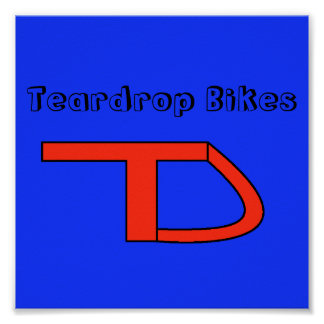 teardrop blue red, Teardrop Bikes Poster