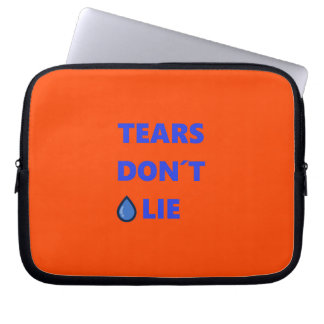 Tears Don't Lie Laptop Sleeve