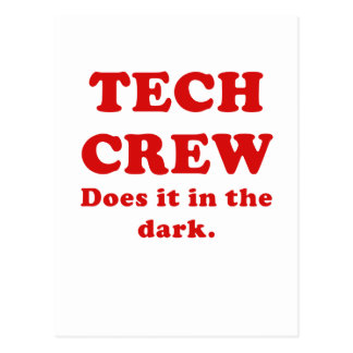 Tech Crew Does it in the Dark Post Cards