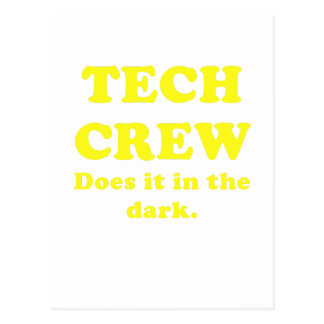 Tech Crew Does it in the Dark Post Card