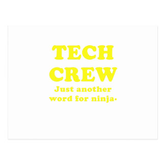 Tech Crew Just another word for Ninja Post Card