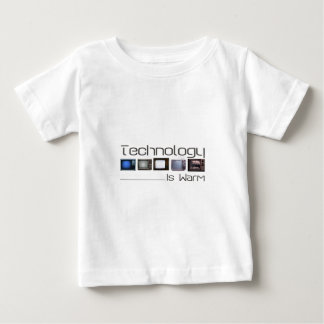 tech is warm baby T-Shirt