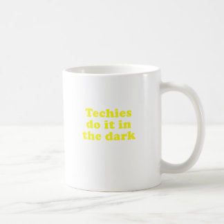 Techies Do It In the Dar Basic White Mug