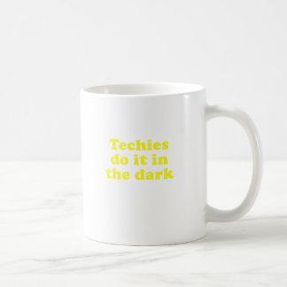 Techies Do It In the Dar Coffee Mugs