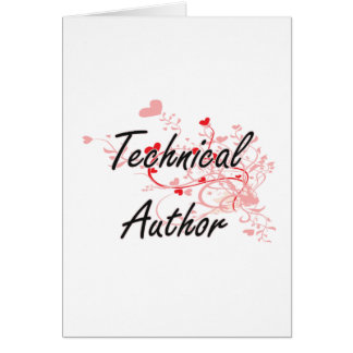 Technical Author Artistic Job Design with Hearts Greeting Card