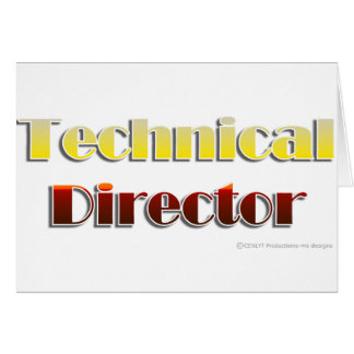 Technical Director (Text Only) Greeting Cards