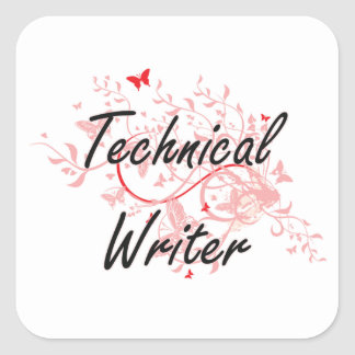 Technical Writer Artistic Job Design with Butterfl Square Sticker