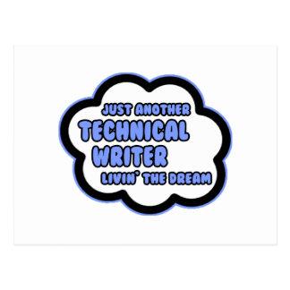 Technical Writer .. Livin' The Dream Postcard