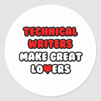 Technical Writers Make Great Lovers Stickers