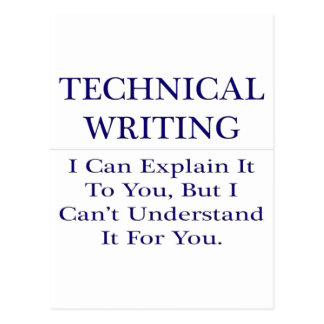 Technical Writing .. Explain Not Understand Postcard