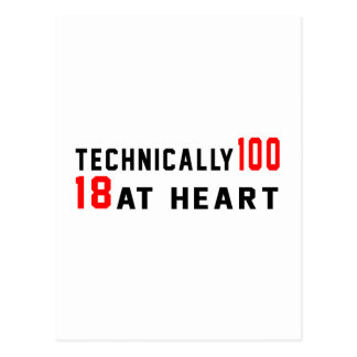 Technically 100, 18 at heart postcard