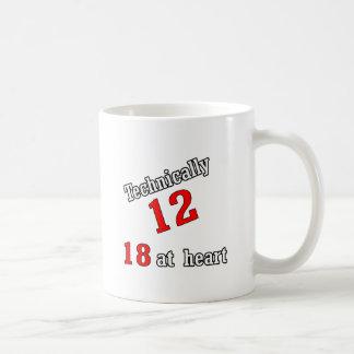 Technically 12, 18 at heart coffee mug