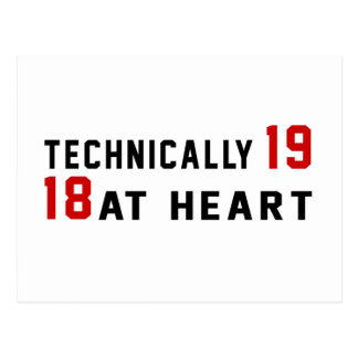 Technically 19, 18 at heart postcard