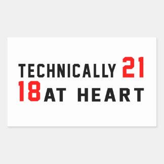 Technically 21, 18 at heart rectangular sticker