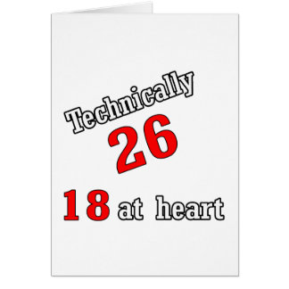 Technically 26, 18 at heart card
