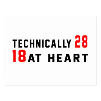 Technically 28, 18 at heart postcard