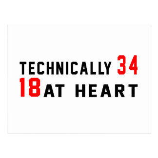 Technically 34, 18 at heart postcard
