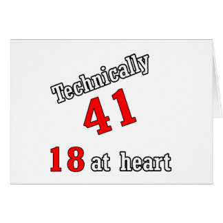 Technically 41, 18 at heart card