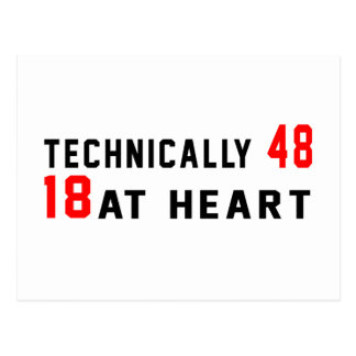 Technically 48, 18 at heart postcard