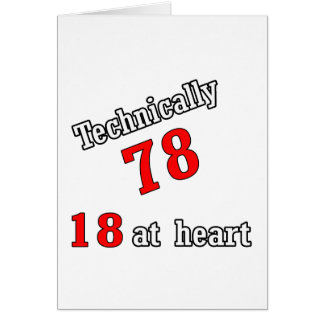 Technically 78, 18 at heart card