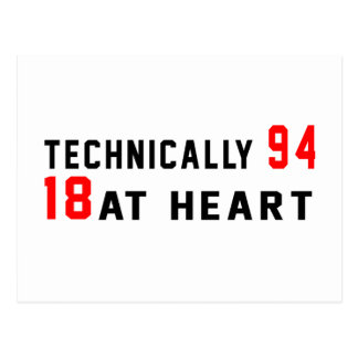 Technically 94, 18 at heart postcard