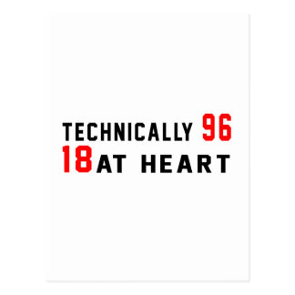 Technically 96, 18 at heart postcard