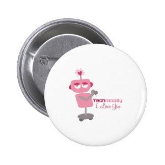 Technically Love 6 Cm Round Badge
