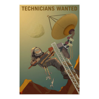 Technicians Wanted to Engineer our Future on Mars Poster