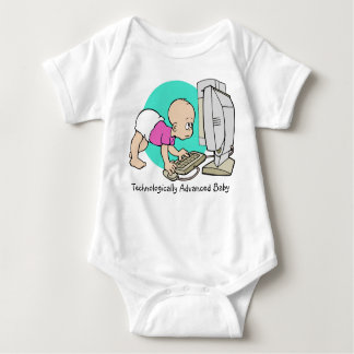 """""""Technologically Advanced Baby""""  Tee/Creeper T Shirts"""