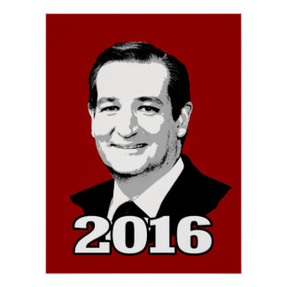 TED CRUZ 2016 CANDIDATE POSTER