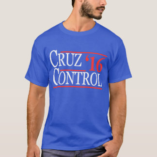 Ted Cruz Cruz Control Election T-Shirt