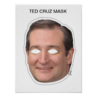 Ted Cruz Mask Poster